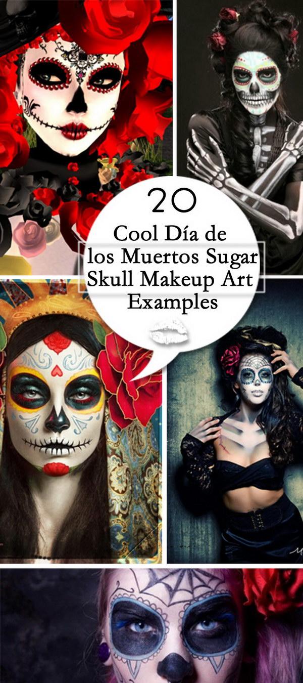 Cool Día de los Muertos Sugar Skull Makeup Art Examples!