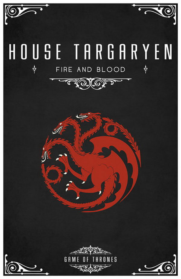 The Targaryen sigil is a three headed dragon, red on black. The three heads are supposed to represent Aegon and his sisters, founder of the Old Dynasty. Their motto is 'Fire and Blood'.
