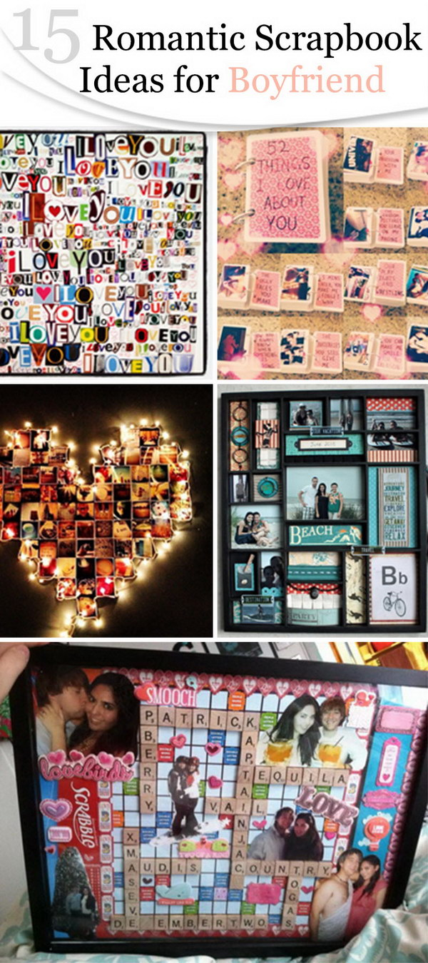 15 Romantic Scrapbook Ideas For Boyfriend Hative