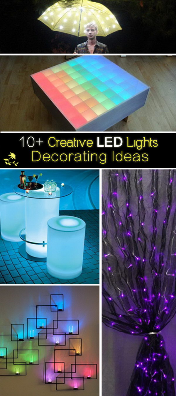 are some creative led lights decorating ideas for your inspiration