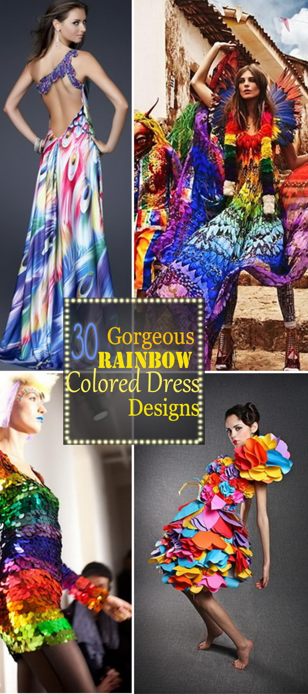 Gorgeous Rainbow Colored Dress Designs!