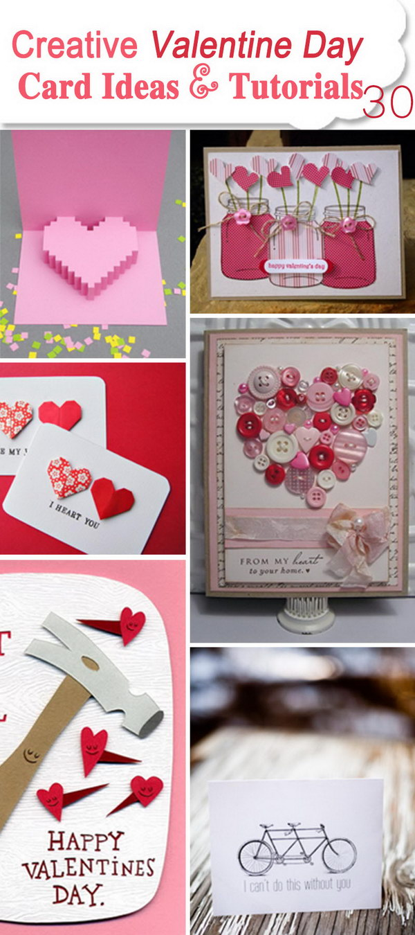Creative Valentine Day Card Ideas & Tutorials!