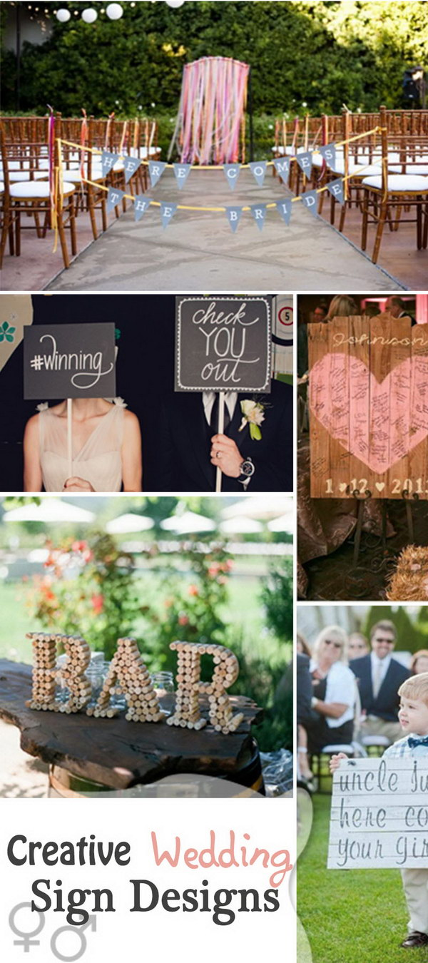 Creative Wedding Sign Designs!