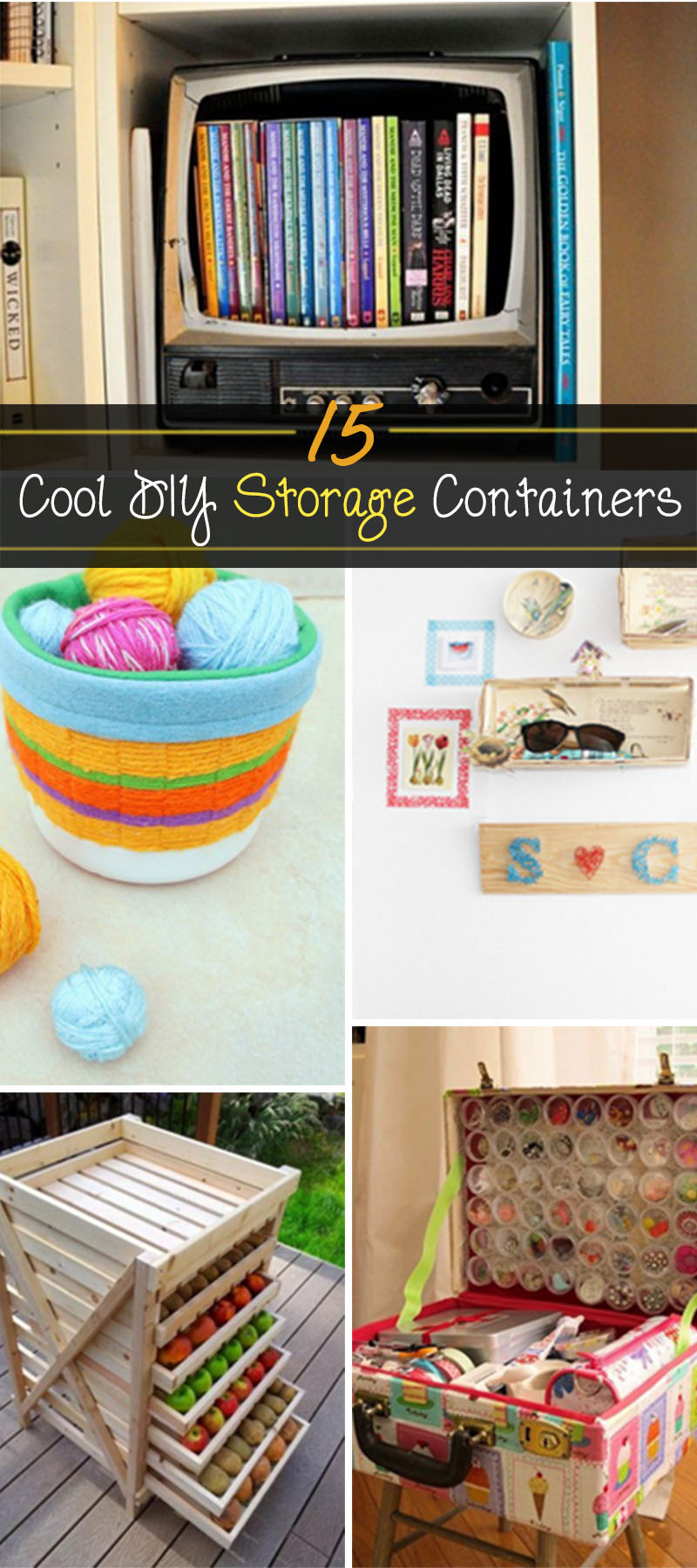 15 Cool Diy Storage Containers Hative