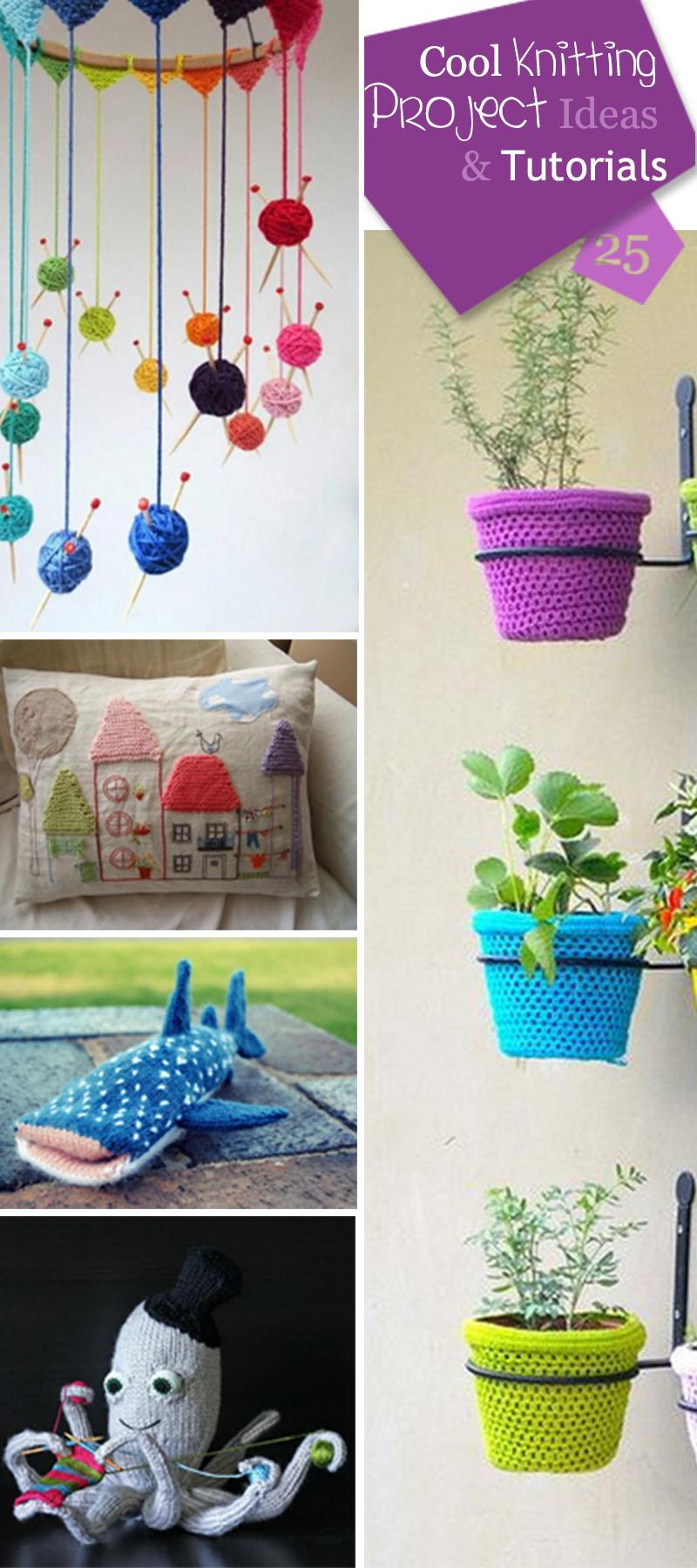 Cool Knitting Project Ideas & Tutorials!