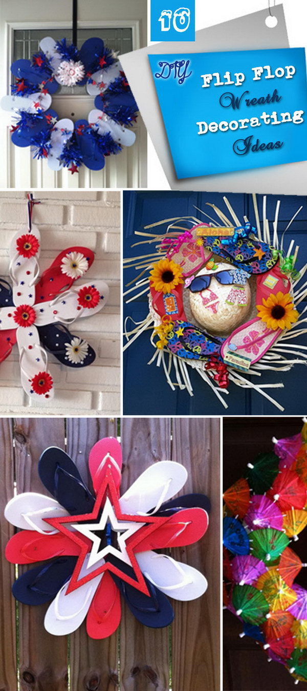 DIY Flip Flop Wreath Decoration. Add a splash of color to your home with a creative flip flop wreath on your door when summer is coming.