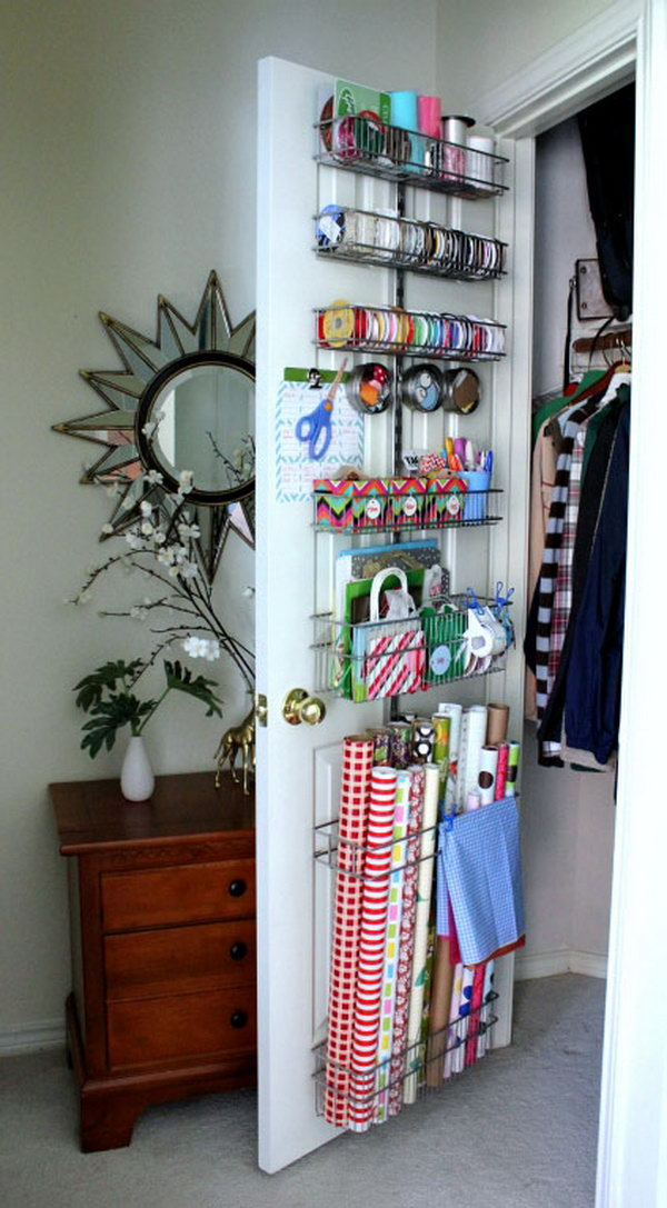 Store wrapping paper behind the closet door for easy access but out of the way.