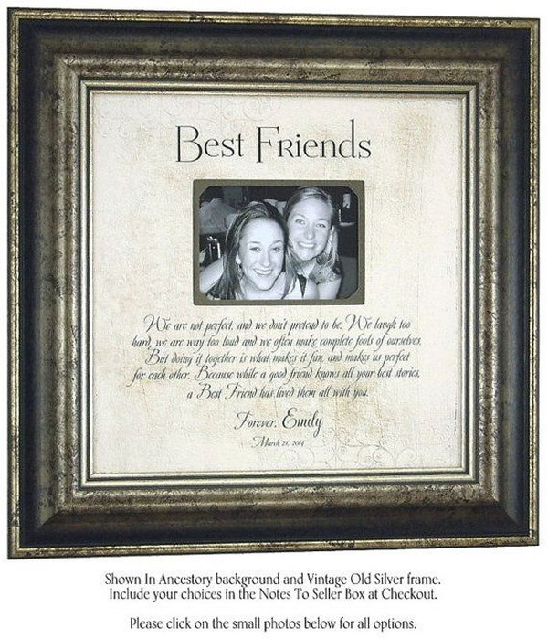 ... personalized photo frame to your best friend as a great present on a: hative.com/best-friend-gift-ideas
