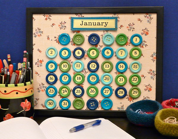 Perpetual Button Calendar. Make it once, and you can use it forever – just move the numbers to their correct location each month, and change the nameplate.