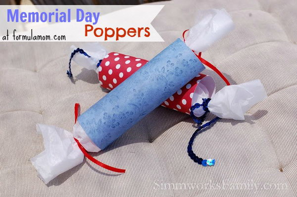 DIY Poppers for Memorial Day. The great thing about these poppers is that you can make them for any occasion just by changing up the scrapbook paper you choose. For Memorial Day and the 4th of July, scrapbook paper in festive reds, whites, and blues is perfect.