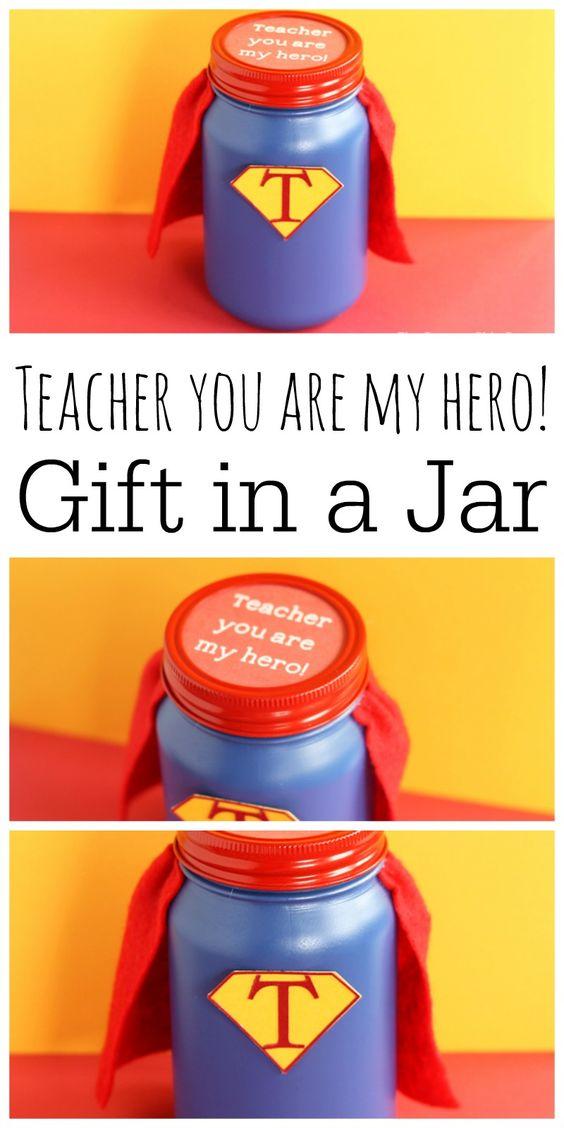 Hero Teacher Gift in a Jar.