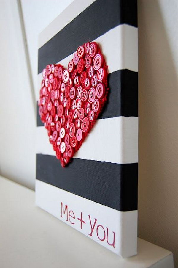 DIY Gift Ideas for Your Friends! Button Heart. Use some buttons and a striped board to make this beautiful artwork.