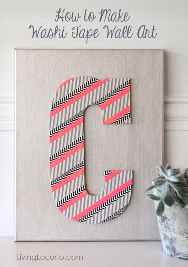 Washi Jape Wall Art. This is a fabulous present for your artsy friends. Create a washi jape wall art with the initial of your friend.