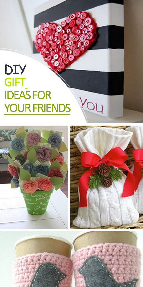 DIY Gift Ideas for Your Friends!