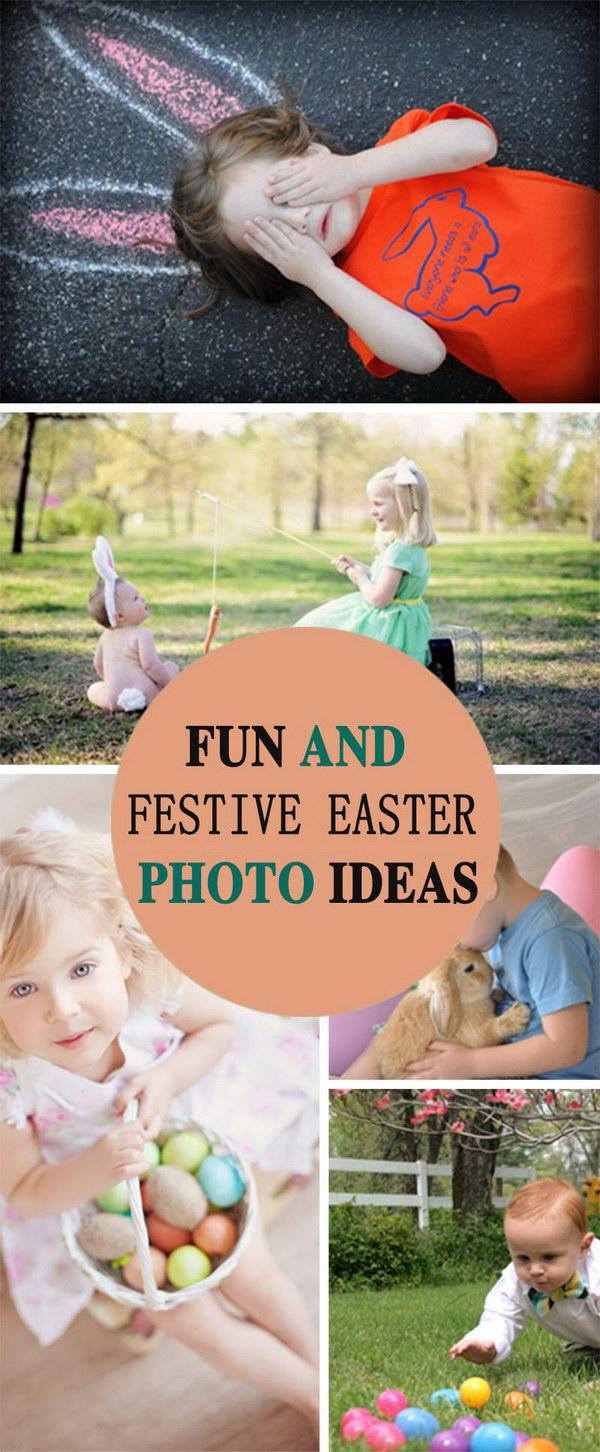 Fun And Festive Easter Photo Ideas