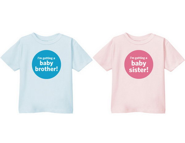 T shirt Gender Reveal Party. If you have more than one kid in your family. You can make the gender announcement by asking him or her to wear a T shirt with characters I'm getting a baby brother! or I'm getting a baby sister! written on it. It's super easy and funny.