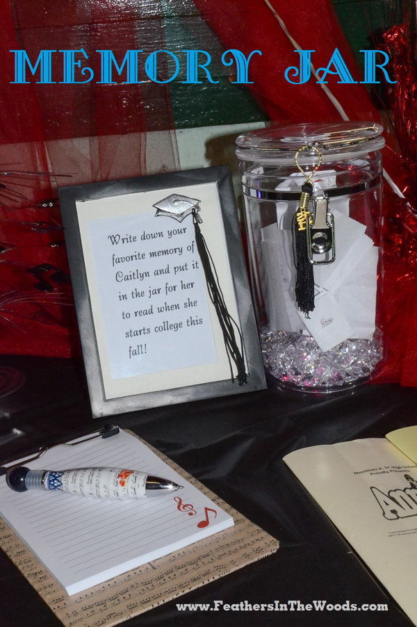 an acrylic jar with a cute notepad to write a memory to place inside for the - Graduation Party Decoration Ideas