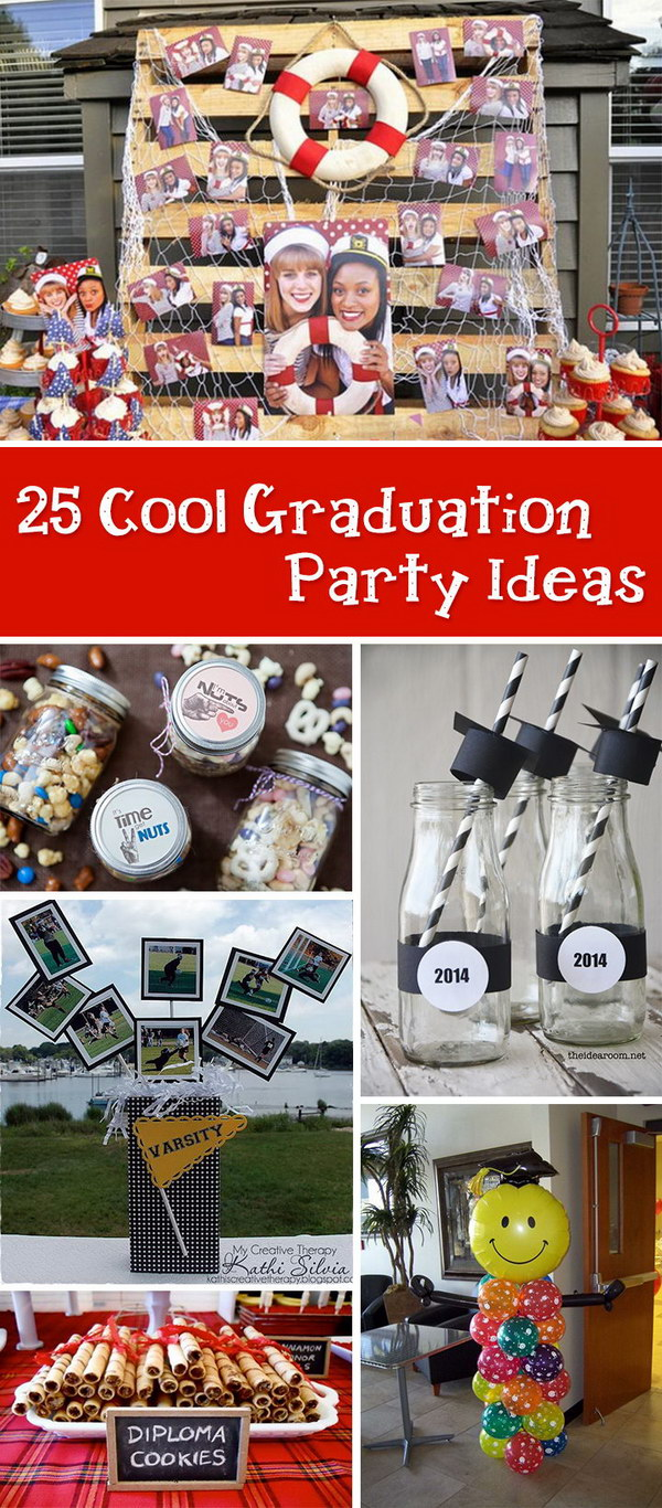 25 cool graduation party ideas - hative