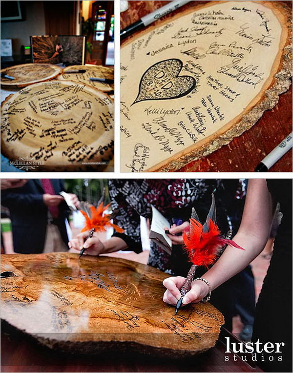 Wooden Slice Guestbook. Invite your guest to sign their sweet blessings and wisdom notes on a large wooden guest book that is nearly the size of a tree trunk. It will definitely bring amazing surprises to your guests.