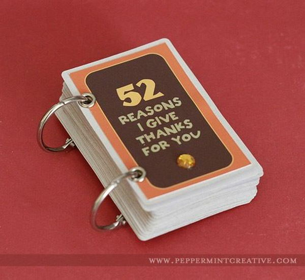 Deck of cards album for Thanksgiving. Change the wording of the title page like 52 Reasons I'm Thankful For You and say thank you to your parents. It's super cute and very simple to put together.