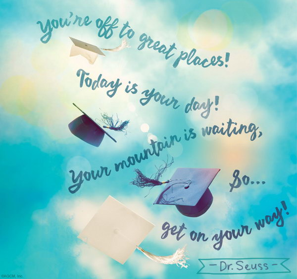 25 inspirational graduation quotes hative