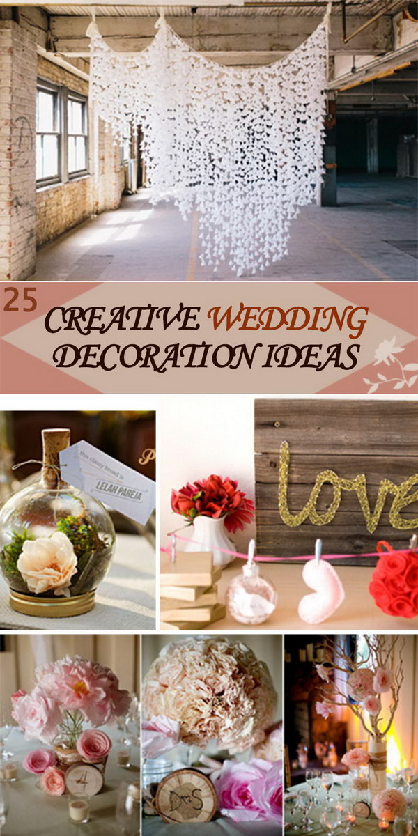 25 Creative Wedding Decoration Ideas - Hative