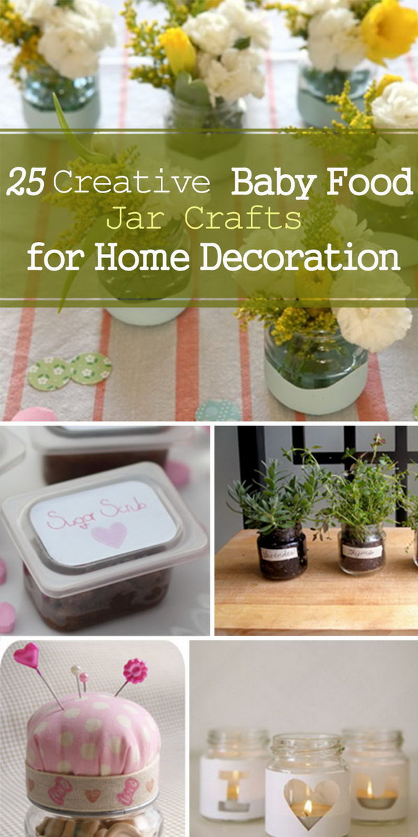 Creative Baby Food Jar Crafts for Home Decoration!