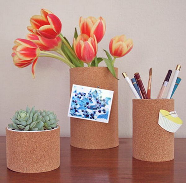 Cork Pencil Holders. Spray paint inside of each can, roll out cork and add thick bead at the end of the roll then pin with clothes pins. Place everything you dream up to get them organized. It's super chic to add some flowers and plants for a fresh decor.