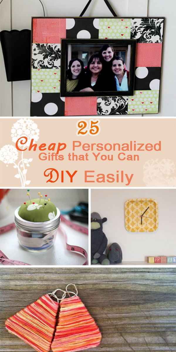 Cheap Personalized Gifts that You Can DIY Easily!