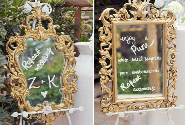 Mirror in the Wedding Decor. It's a perfect and gorgeous way to include antique mirrors in the wedding decor to greet your guests with calligraphy in gold ink pens for a welcome message.