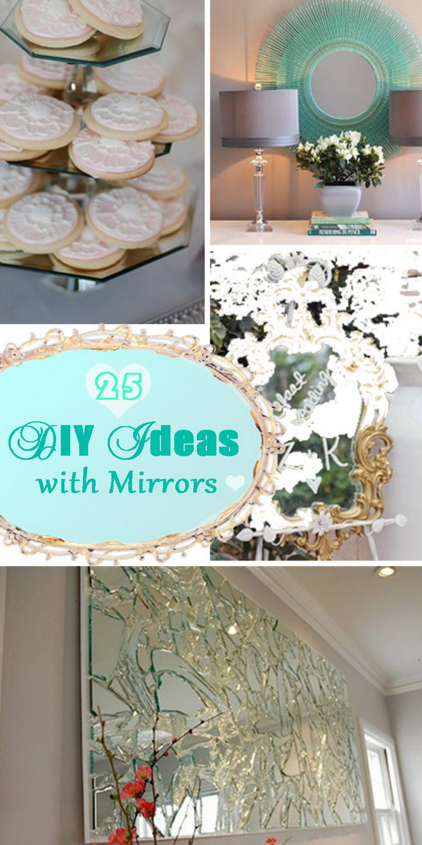 Lots of DIY Ideas with Mirrors!