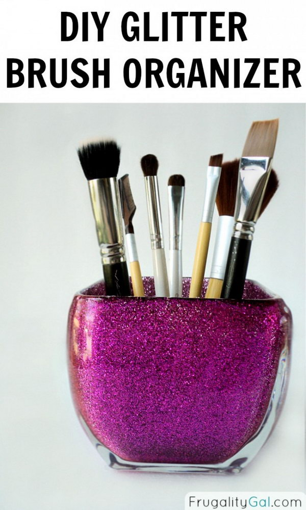 DIY Glitter Brush Organizer. Make a glitter brush organizer with an empty glass jar and some fine glitter for yourself. Instructions here.