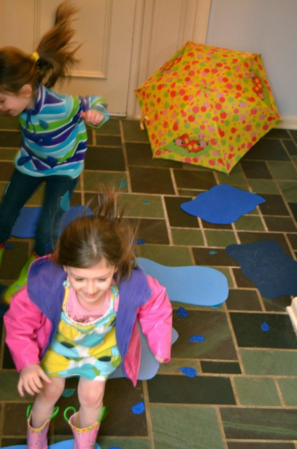 Indoor Puddle Jumping. Do you miss the rain during the hot summertime? Here is an interesting activity for you.  Just add a few sheets of blue craft foam cut into puddles and raindrops and dress appropriately in your favorite rain boots and raincoat! It's time for jumping.