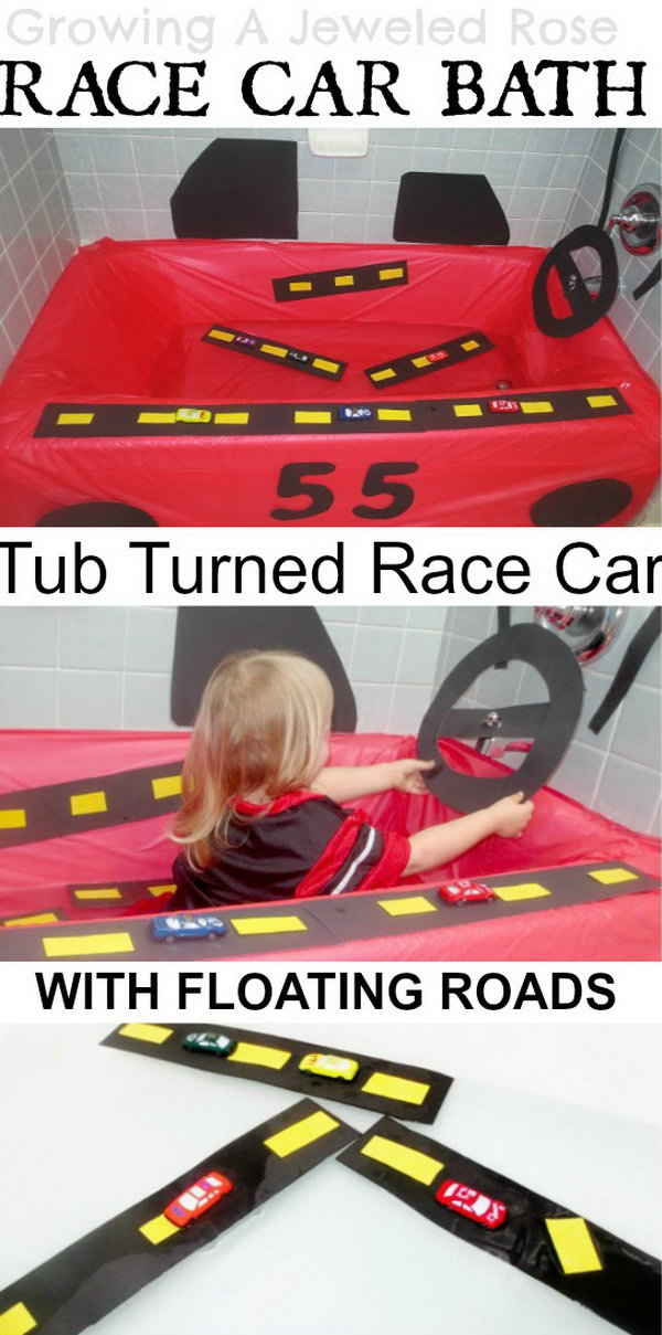 Race Car Play Bath. It's so creative and simple to transform the tub into a race car. Your kids will get so much fun when driving the car in the water and playing with all of her matchbox cars on the floating road ways. See more here.