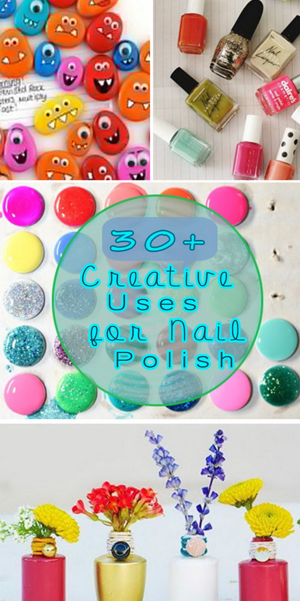 Lot of Creative Uses for Nail Polish!