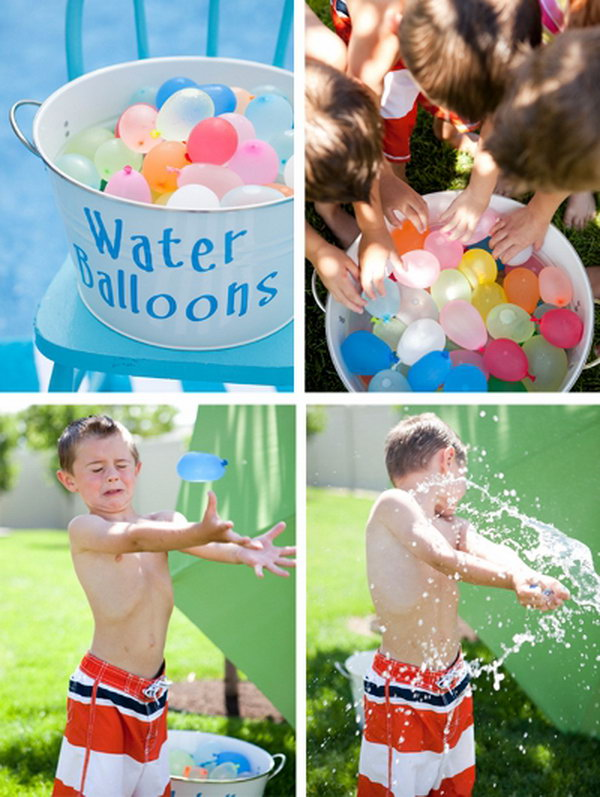 Water bombs. Fill balloons with water and you will get great water bombs.