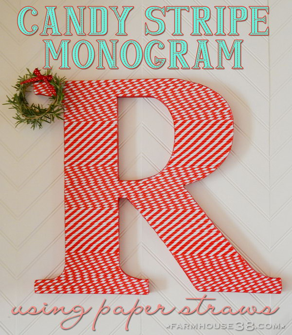 Letter Decoration with Straws. Get the steps