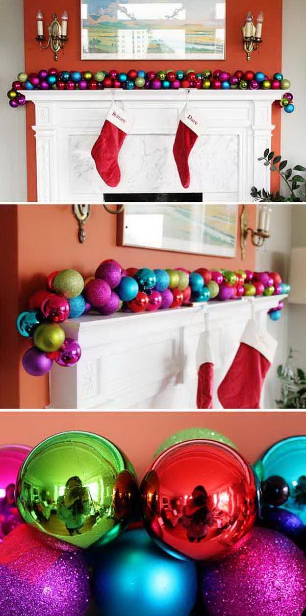 awesome diy ornament garland - Diy Christmas Mantel Decorating Ideas