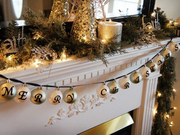 Place letter stickers on ornaments and string them together with ribbon for mantel decoration
