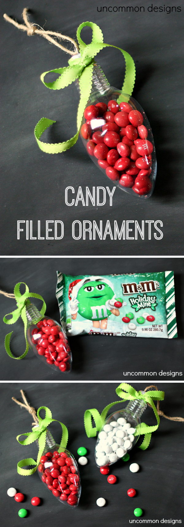 Candy Filled Ornaments.