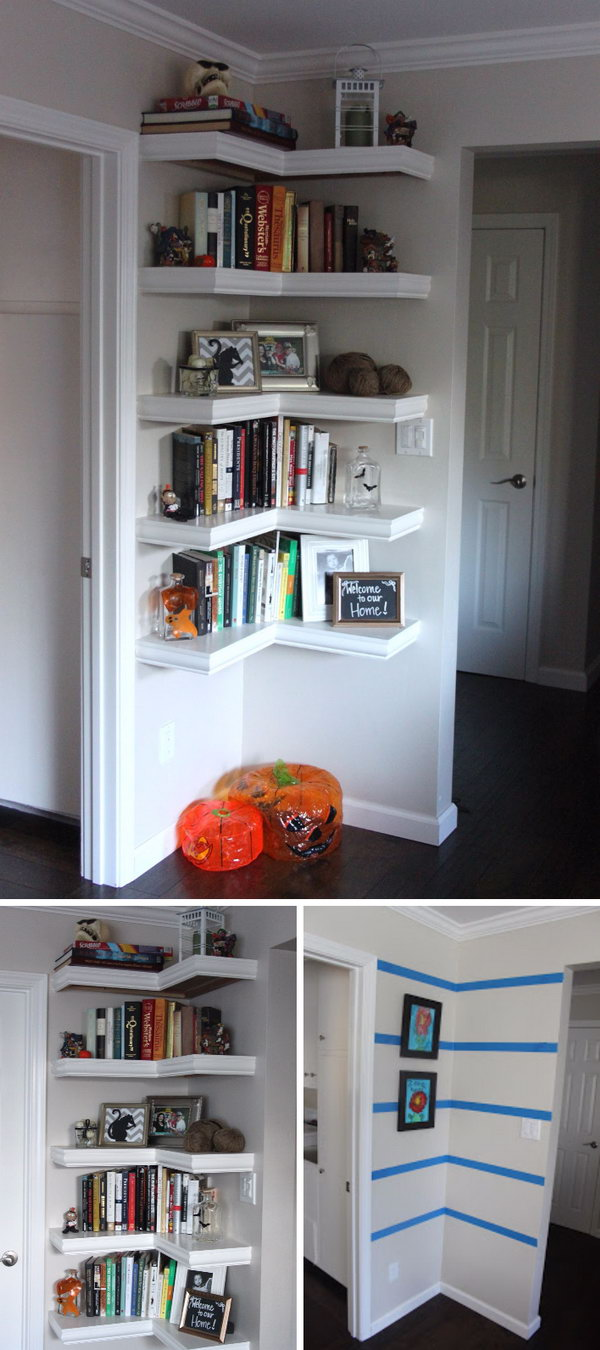 Make a Corner Wall Shelf With L Shape To Get The Most Of The Space Available.