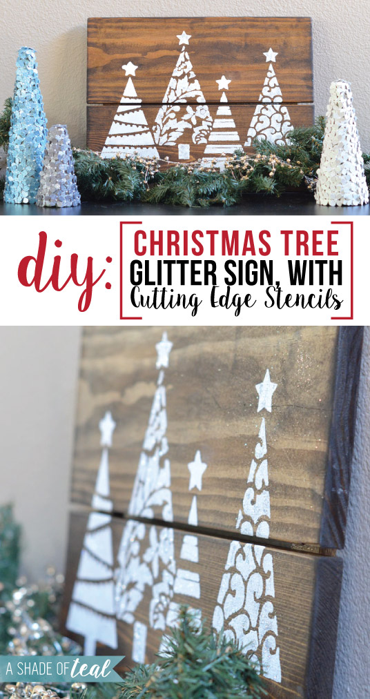 DIY Christmas Tree Glitter Sign with Cutting Edge Stencils.