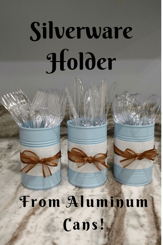 Silverware Holder From Aluminum Cans.