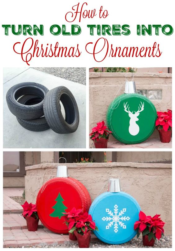 Turn Old Tires Into Christmas Ornaments.