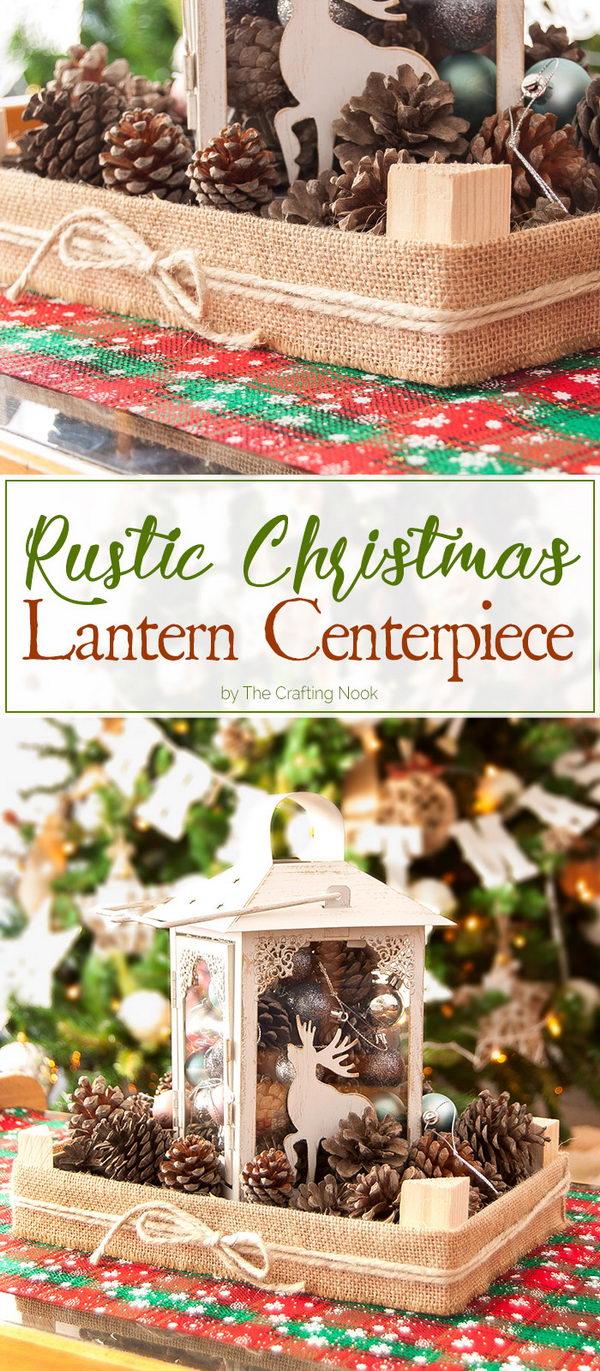 DIY Rustic Christmas Lantern Centerpiece.