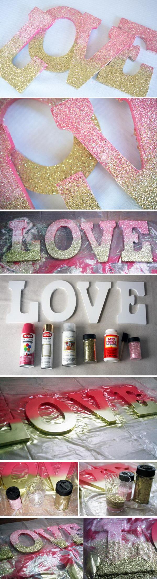 DIY Ombre Glitter LOVE Sign.